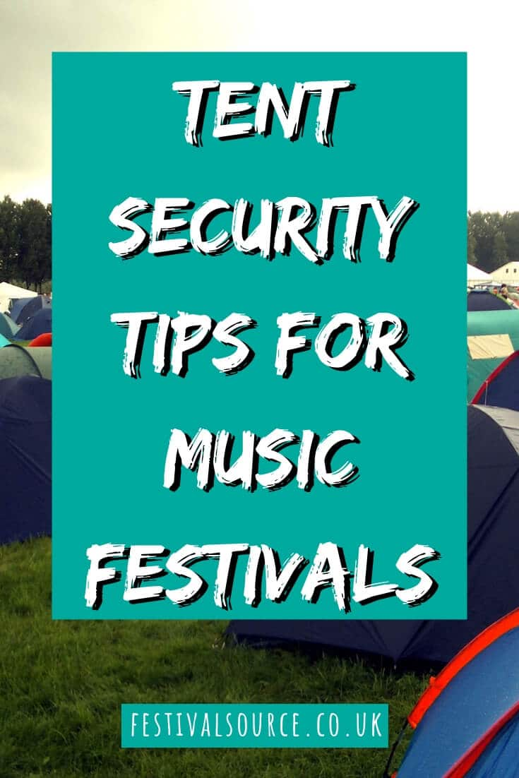 Tent security tips for music festivals