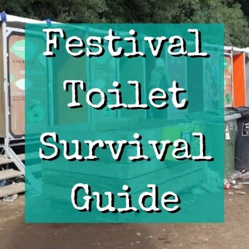 Festival Toilet Survival Guide
